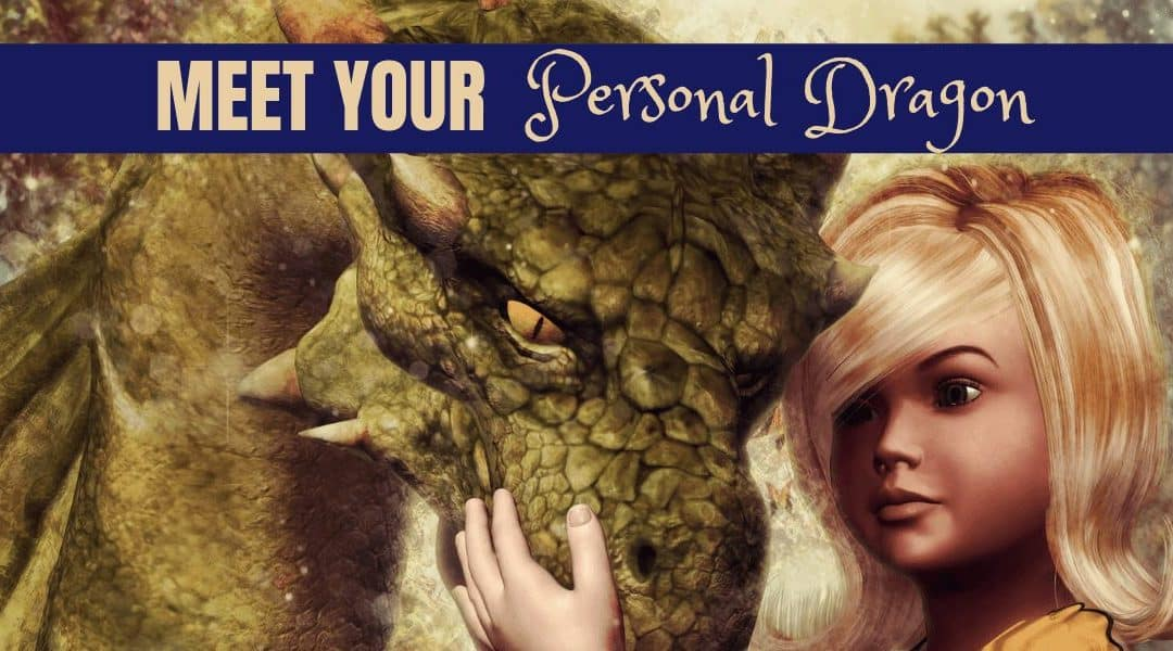 Meet Your Personal Dragon; Dragon Spirit Guide