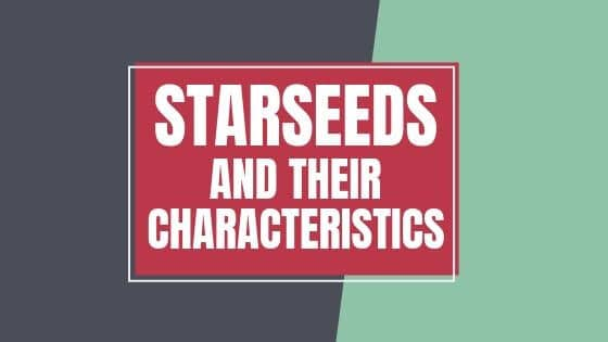 Starseeds and their characteristics, the popular post graphic