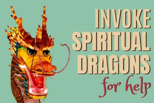The Mighty Spiritual Dragon and text: invite Spiritual Dragons for help.