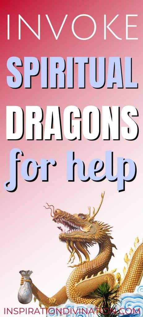 How to invoke Spiritual Dragons for help.
