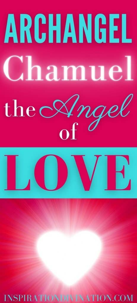 Meet Archangel Chamuel, the Angel of Love, Peace, Harmonious Relationships and Comfort.