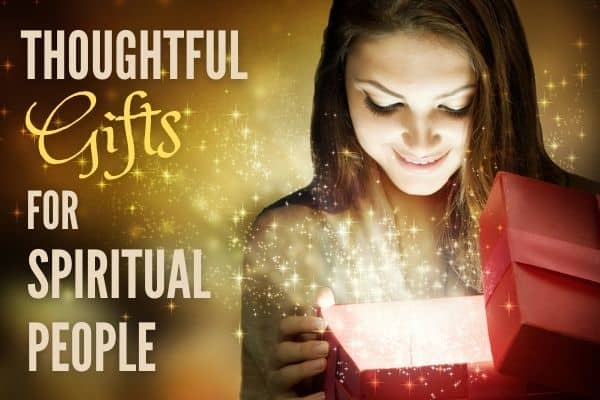 Thoughtful Gifts for Spiritual People