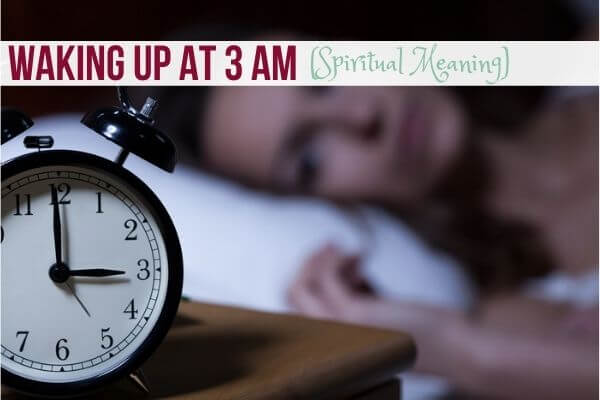 Waking up at 3 am (Spiritual Meaning)
