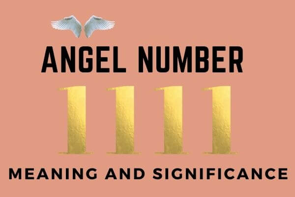 Angel Number 1111 Meaning and Significance